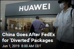 China's Latest Target in Huawei Hubbub: FedEx
