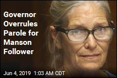 Governor Overrules Parole for Manson Follower