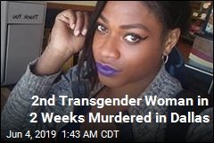 2nd Transgender Woman in 2 Weeks Murdered in Dallas