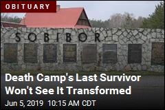 Death Camp's Last Survivor Won't See It Transformed