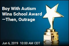 Boy With Autism Wins School Award —Then, Outrage
