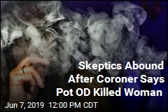 A Mystery Death—or First-Ever Pot Overdose?