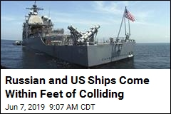 Russian and US Ships Come Within Feet of Colliding