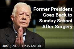 Former President Goes Back to Sunday School After Surgery