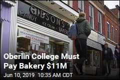 Oberlin College Must Pay Bakery $11M
