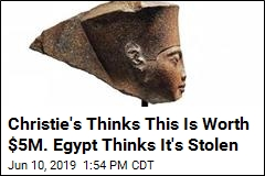 Christie's Thinks This Is Worth $5M. Egypt Thinks It's Stolen