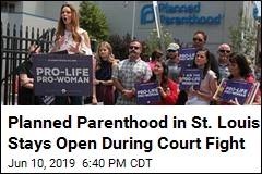 Planned Parenthood in St. Louis Stays Open During Court Fight