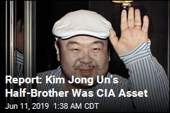 Report: Kim Jong Nam Was a CIA Informant