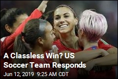 A Classless Win? US Soccer Team Responds