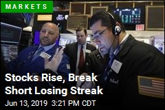 Stocks Rise, Break Short Losing Streak