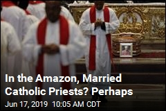 In the Amazon, Married Catholic Priests? Perhaps