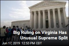 Big Ruling on Virginia Has Unusual Supreme Split