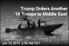 Trump Orders Another 1K Troops to Middle East