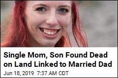 Single Mom, Son Found Dead on Land Linked to Married Dad