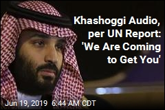 UN Report: Crown Prince Should Be Probed in Khashoggi Killing