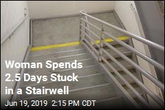 Woman Spends 2.5 Days Stuck in a Stairwell