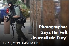 Photographer Says 'Journalistic Instincts Kick In'