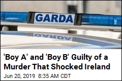'Boy A' and 'Boy B' Guilty of a Murder That Shocked Ireland