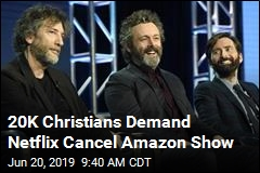 20K Christians Demand Netflix Cancel Show
