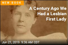 A Century Ago We Had a Lesbian First Lady