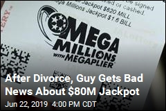 Court: Guy Has to Share $80M Jackpot With His Ex