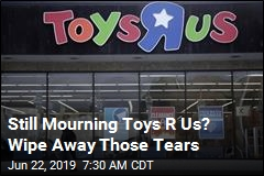 Sources: Toys R Us Is Making a Comeback