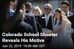 Colorado School Shooter Reveals His Motive
