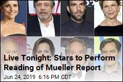 Live Tonight: Stars to Perform Reading of Mueller Report