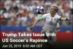 Trump Takes Issue With US Soccer's Rapinoe