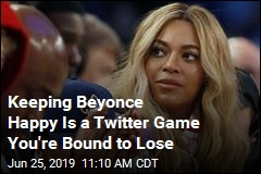 Keeping Beyonce Happy Is a Twitter Game You're Bound to Lose