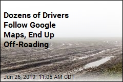 Dozens of Drivers Follow Google Maps, End Up Off-Roading
