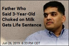 Texas Man Who Said Daughter Choked on Milk Gets Life Term