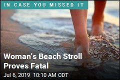 Woman's Beach Stroll Proves Fatal