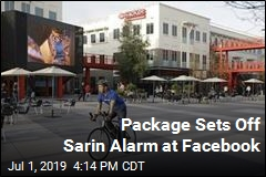 Package Sets Off Sarin Alarm at Facebook