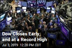 Dow Closes Early, and at a Record High