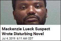 Mackenzie Lueck Suspect Wrote Disturbing Novel