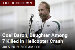 Coal Baron, Daughter Among 7 Killed in Helicopter Crash