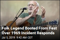 Folk Legend Booted From Fest Over 1969 Incident Responds