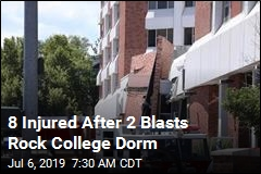 8 Injured After 2 Blasts Rock College Dorm