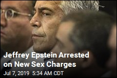 Jeffrey Epstein Arrested on New Sex Charges