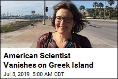 American Scientist Vanishes on Greek Island