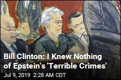 Bill Clinton: I Knew Nothing of Epstein's 'Terrible Crimes'