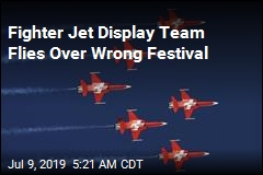 Fighter Jet Display Team Flies Over Wrong Festival