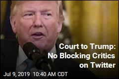 Court to Trump: No Blocking Critics on Twitter