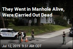 They Went in Manhole Alive, Were Carried Out Dead
