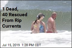 1 Dead, 40 Rescued From Rip Currents