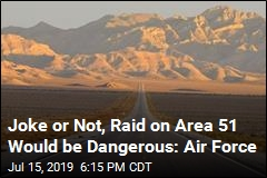 A Million People Sign Up for Joke Raid on Area 51