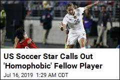 US Soccer Star Calls Out 'Homophobic' Fellow Player