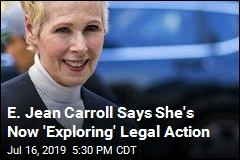 E. Jean Carroll Might Go After Trump After All
