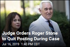 Judge Orders Roger Stone to Quit Posting During Case